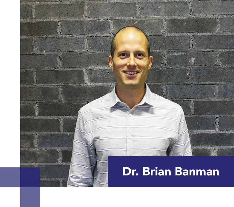 Dr. Brian Banman